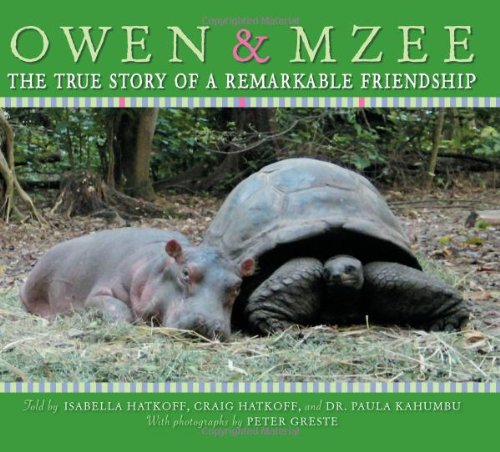 Owen & Mzee - A children's book sharing the famous friendship between a tortoise and a hippo.