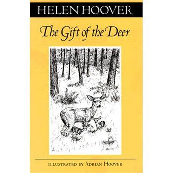 The Gift of a Dear - A story of a deer's altruistic self-sacrifice experienced by one of the great nature writers of the north woods.